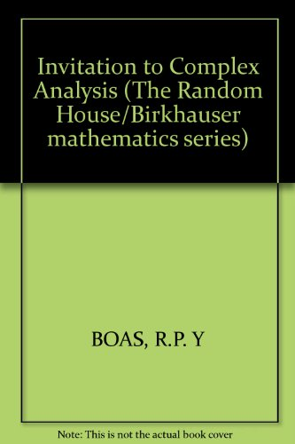 Invitation to Complex Analysis (The Random House/Birkhauser mathematics series) - Ralph P. Boas