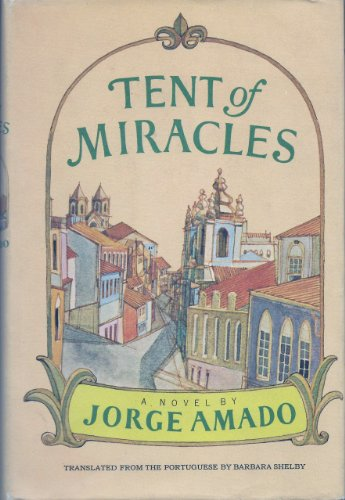 Tent of Miracles - Jorge Amado