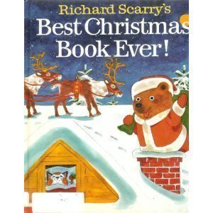 Richard Scarry's Best Christmas Book Ever - Richard Scarry