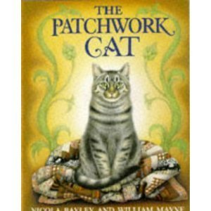 The Patchwork Cat (Dragonfly Books) - Nicola Bayley; William Mayne