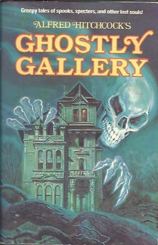 Alfred Hitchcock's Ghostly Gallery - Alfred Hitchcock; Fred Banbery
