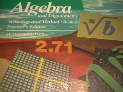 Algebra and Trigonometry Structure and Method, Book 2, Teacher's Edition - Brown, Richard G.; Dolciani, Mary P.; Sorgenfrey, Robert H.; Kane, Robert B.; Dawson, Sandra K.; Nunn, Barbara