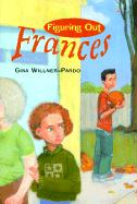 Figuring Out Frances