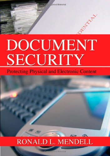 Document Security : Protecting Physical and Electronic Content - Ronald L. Mendell