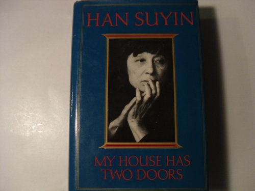 My House Has Two Doors - Han Suyin