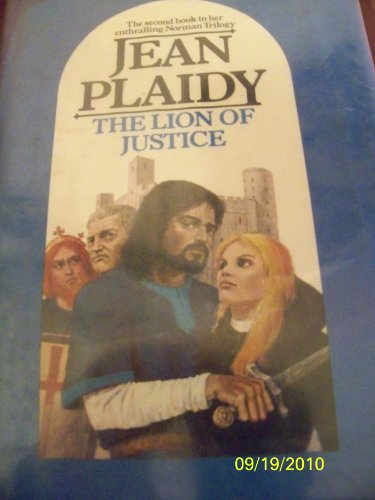 The Lion of Justice (The Norman Trilogy: Number 2 ) - Jean Plaidy