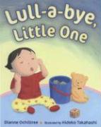 Lull-a-bye Little One : Lullaby, Little One