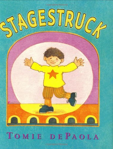 Stagestruck - Tomie dePaola