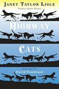 Highway Cats - Lisle, Janet Taylor