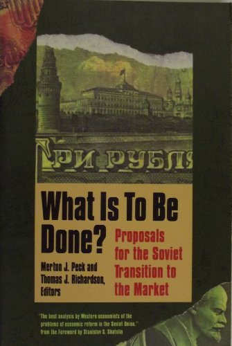 What is to Be Done?: Proposals for the Soviet Transition to the Market (Yale FastBack)