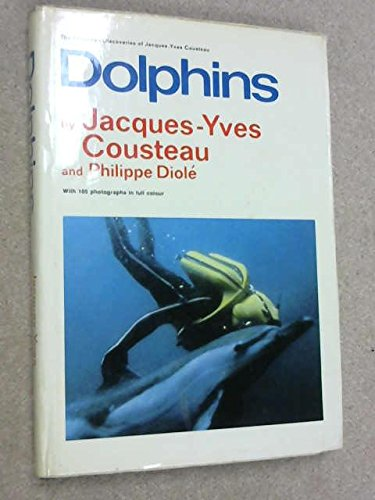 Dolphins - Cousteau, Jacques-Yves