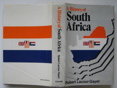A history of South Africa - Lacour-Gayet, Robert