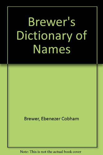 Brewer's Dictionary of Names - Adrian Room