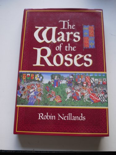 The War of the Roses - Robin Neillands