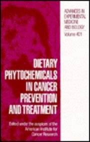 Dietary Phytochemicals in Cancer Prevention and Treatment (Language of Science) - American Institute for Cancer Research