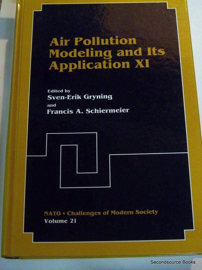 Air Pollution Modeling and Its Application XI (Nato - Challenges of Modern Society) (No. 11)