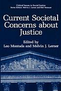Current Societal Concerns about Justice