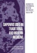 Saponins Used in Traditional and Modern Medicine