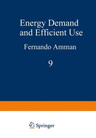 Energy Demand and Efficient Use (Ettore Majorana International Science Series)