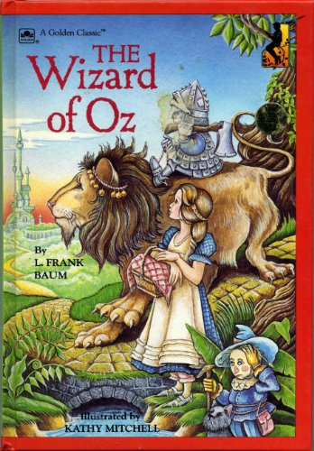 The Wizard of Oz (Golden Classics) - L. Frank Baum; Kathy Mitchell