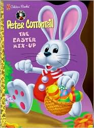 Peter Cottontail: The Easter Mix-Up