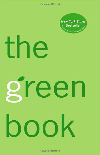 The Green Book: The Everyday Guide to Saving the Planet One Simple Step at a Time - Elizabeth Rogers, Thomas M. Kostigen
