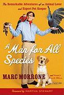 A Man for All Species: The Remarkable Adventures of an Animal Lover and Expert Pet Keeper