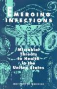 Emerging Infections: Microbial Threats to Health in the United States