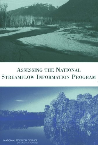 Assessing the National Streamflow Information Program - Committee on Review of the USGS National Streamflow Information Program; Water Science and Technology Board; D