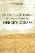 California Agricultural Research Priorities: Pierce's Disease - Committee on California Agriculture and; National Research Council