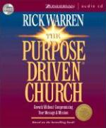 The Purpose Driven(r) Church: What on Earth Is Your Church Here For?