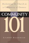 Community 101: Reclaiming the Local Church as Community of Oneness