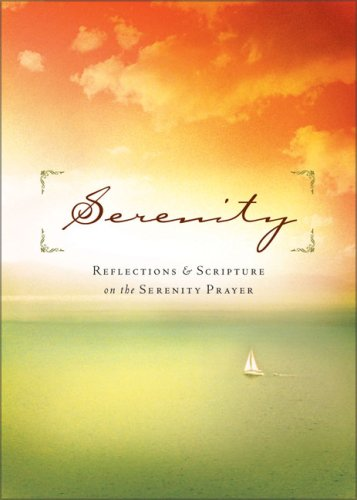 Serenity: Reflections and Scripture on the Serenity Prayer - Inspirio Gifts