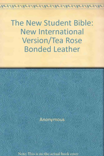 The New Student Bible: New International Version/Tea Rose Bonded Leather - Anonymous