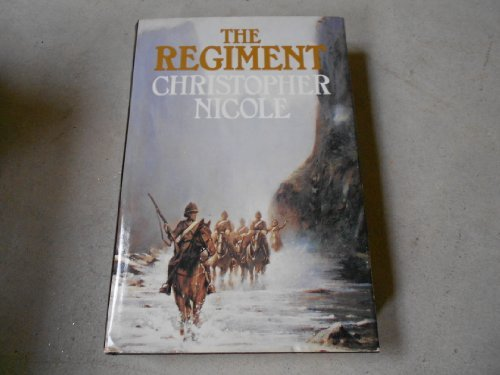 The Regiment - Christopher Nicole