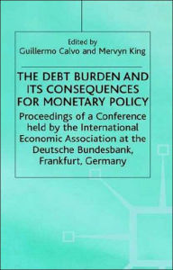 The Debt Burden and Its Consequences for Monetary Policy