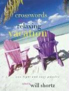 The New York Times Crosswords for a Relaxing Vacation: 200 Light and Easy Puzzles