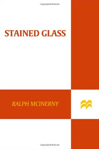 Stained Glass (Father Dowling Mysteries) - Ralph McInerny