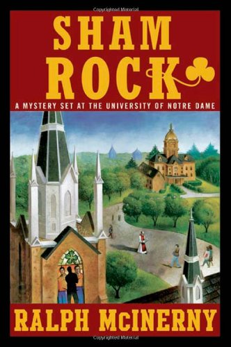 Sham Rock (Notre Dame Mysteries (Numbered)) - Ralph McInerny