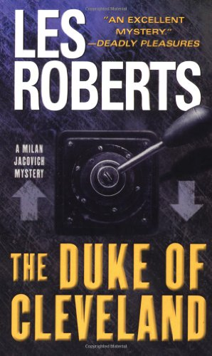 The Duke of Cleveland (Milan Jacovich Mysteries) - Les Roberts