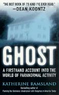 Ghost: Investigating the Other Side - Ramsland, Katherine M.