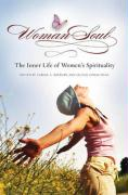 Womansoul: The Inner Life of Women's Spirituality