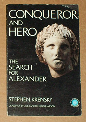 Conqueror and Hero: The Search for Alexander - Stephen Krensky