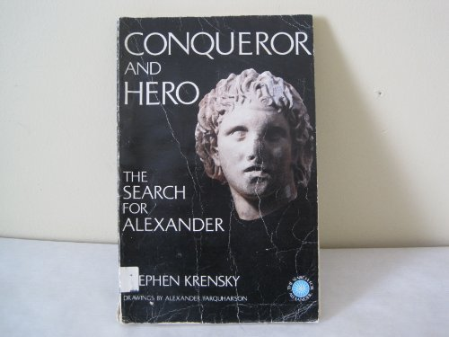 Conqueror and Hero: Search for Alexander - Stephen Krensky