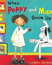 When Poppy and Max Grow Up