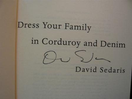 Dress Your Family in Corduroy and Denim. +++signed paperback US first printing+++, - Sedaris, David