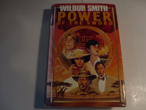 Power of the Sword - Wilbur A. Smith