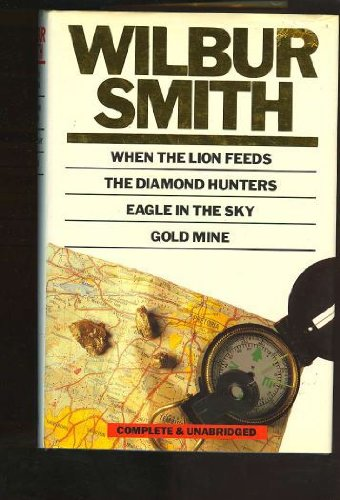The Courtneys: 3 Volumes in 1: When the Lion Feeds, The Sound of Thunder, A Sparrow Falls - Wilbur A. Smith