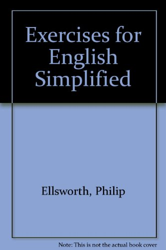 Exercises for English Simplified - Blanche Ellsworth; John A. Higgins
