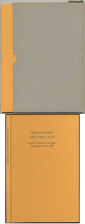 The Soldier and The Lady - ARCHILOCHOS and Sappho. Translated by Barriss Mills